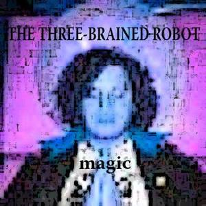 The Three-Brained Robot