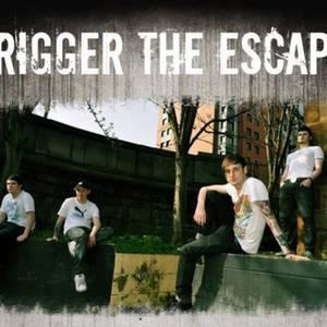 Trigger The Escape