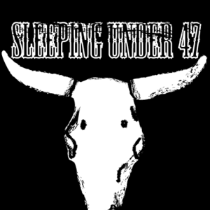 Sleeping Under 47