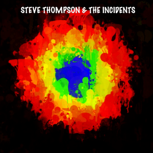 Steve Thompson & The Incidents