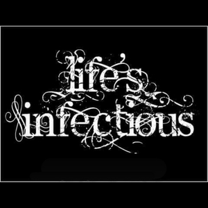 Life's Infectious