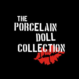 The Porcelain Doll Collection