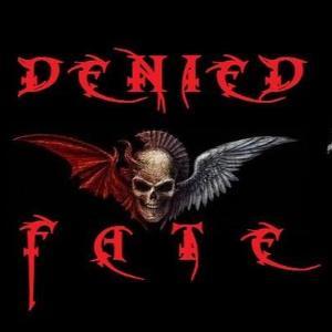 Denied Fate