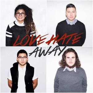 Love Hate Away
