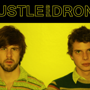 Hustle and Drone