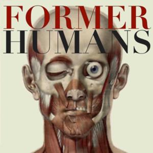 Former Humans