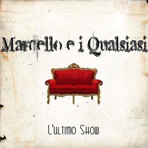 Marcello e i Qualsiasi