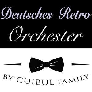 Deutsches Retro Orchester - by Cuibul family