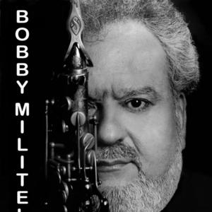 Bobby Militello
