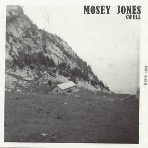 Mosey Jones