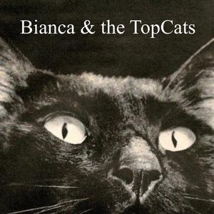 Bianca&thetopcats
