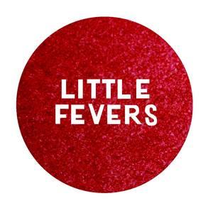 Little Fevers