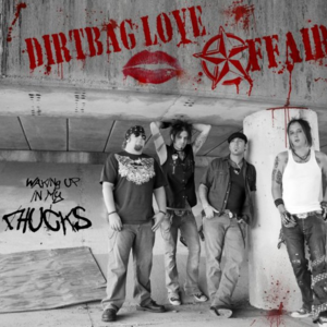 Dirtbag Love Affair