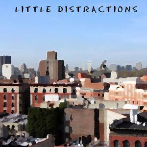Little Distractions