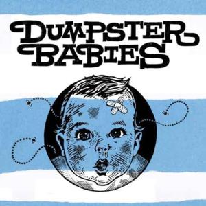 Dumpster Babies