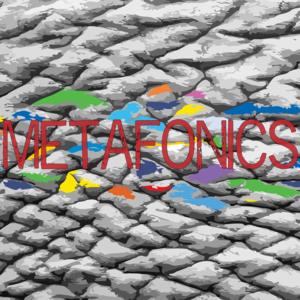 Metafonics