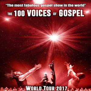The 100 Voices of Gospel - Gospel pour 100 Voix