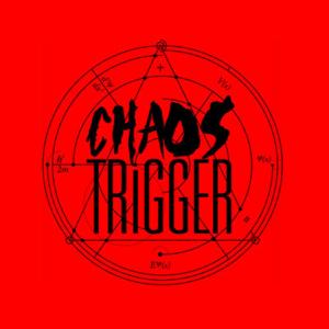 Chaos Trigger