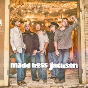 Madd Hoss Jackson