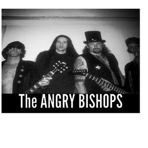 The Angry Bishops