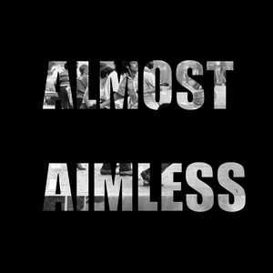 Almost Aimless