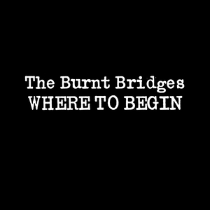 The Burnt Bridges