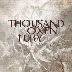 Thousand Oxen Fury