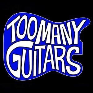 Too Many Guitars
