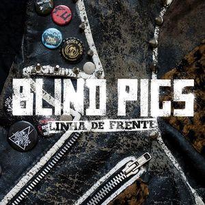 Blind Pigs - Porcos Cegos