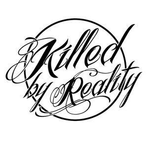 Killed By Reality