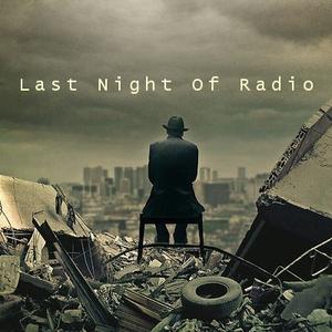 Last Night Of Radio