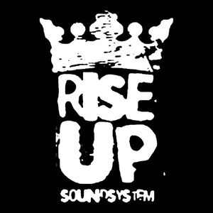 Rise up! Sound System