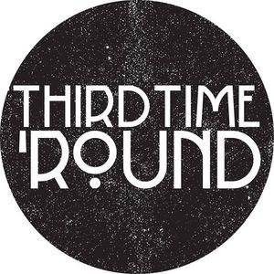 Third Time 'Round