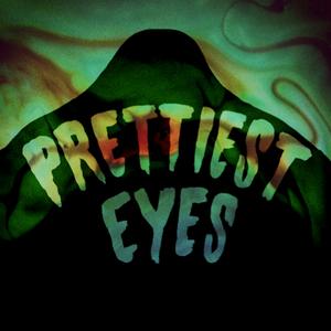 Prettiest Eyes