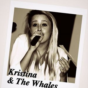 Kristina & The Whales
