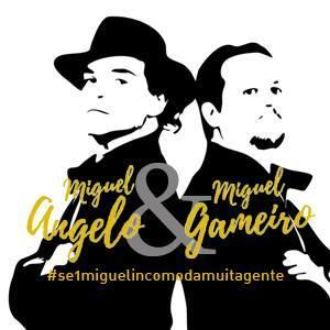 Miguel Angelo & Miguel Gameiro