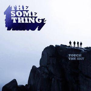 The Something?