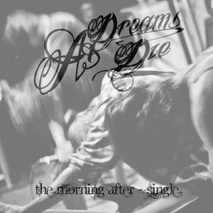 As Dreams Die