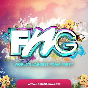 "Foam N' Glow  ""Americas Largest Foam Party"""