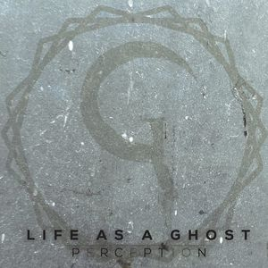 Life As A Ghost