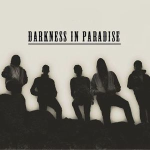 Darkness In Paradise