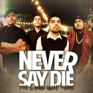 Never Say Die!