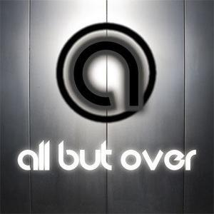 ALL BUT OVER