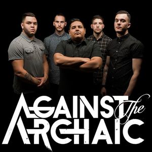 Against The Archaic