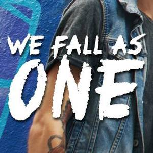 WE FALL AS ONE