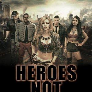 Heroes Not Villains