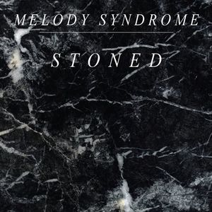 Melody Syndrome
