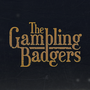 The Gambling Badgers