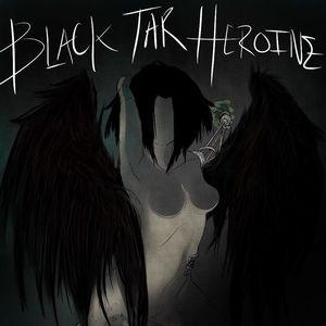 Black Tar Heroine