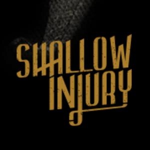 Shallow Injury